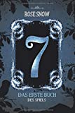 7 - Das erste Buch des Spiels (Die Bücher des Spiels, Band 2)