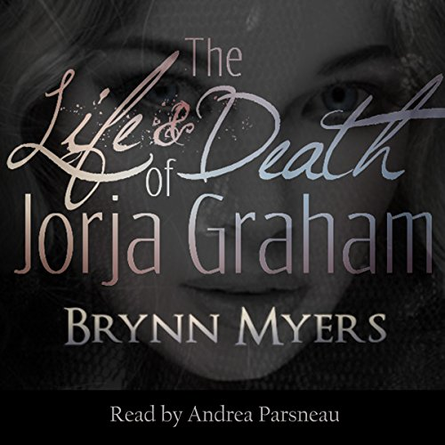 The Life & Death of Jorja Graham cover art