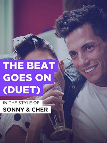 The Beat Goes On (Duet) im Stil von