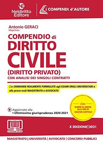 Compendio di diritto civile (Diritto privato). Con analisi dei singoli contratti. Nuova ediz.
