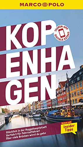 MARCO POLO Reiseführer Kopenhagen: Reisen mit Insider-Tipps. Inkl. kostenloser Touren-App
