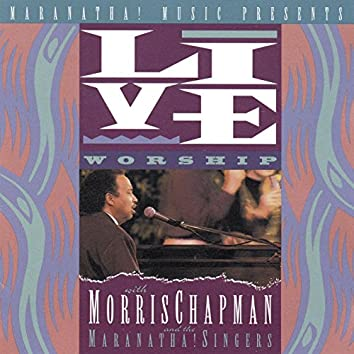 Live Worship With Morris Chapman (Live)