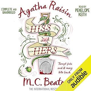 Agatha Raisin: Hiss and Hers     Agatha Raisin, Book 23              De :                                                                                                                                 M. C. Beaton                               Lu par :                                                                                                                                 Penelope Keith                      Durée : 6 h et 25 min     Pas de notations     Global 0,0