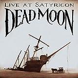 Dead Moon: Live at Satyricon (Audio CD (Live))