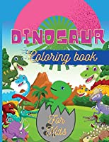 Dinosaur Coloring Book for Kids: Fantastic Dinosaur Coloring Book for Boys, Girls, Toddlers, Preschoolers Large Size 8,5 x 11