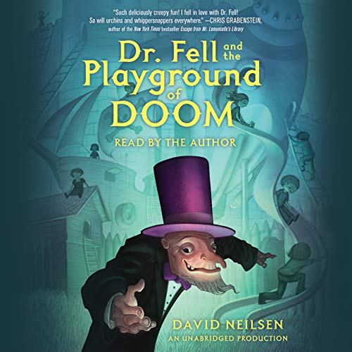 Dr. Fell and the Playground of Doom  By  cover art