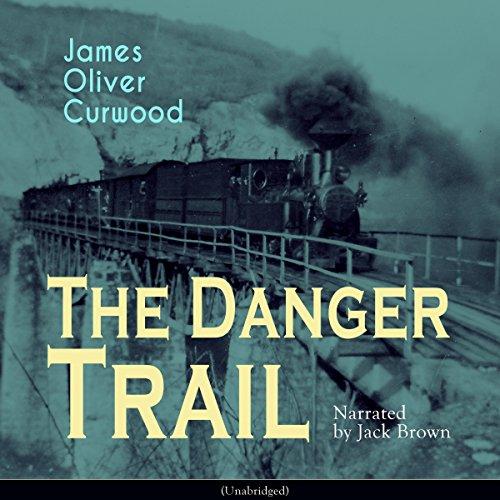 The Danger Trail audiobook cover art