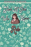 Just A Girl Who Loves Rats Gift Women Notebook Planner: College,Finance,Homeschool,Appointment,Bill,To Do List,Passion,6x9 in ,Work List,Management,Teacher,Book,Gift