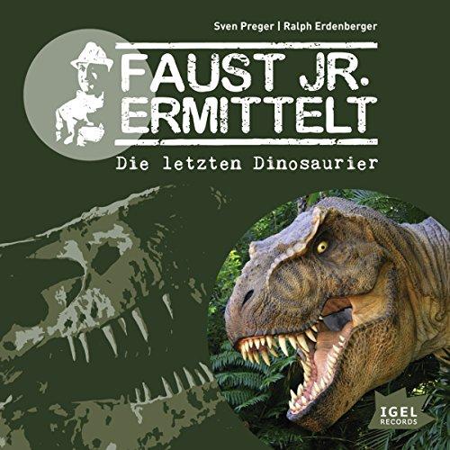 Die letzten Dinosaurier audiobook cover art