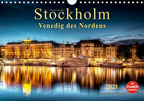 Stockholm - Venedig des Nordens (Wandkalender 2021 DIN A4 quer)