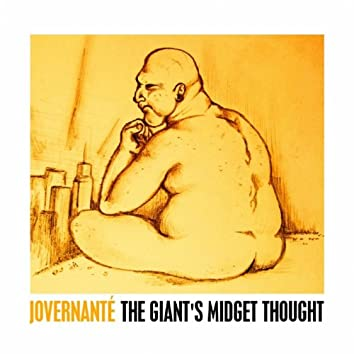 The Giant's Midget Thought