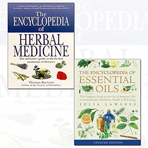 encyclopedia of essential oils and bartram's encyclopedia of herbal medicine 2 books collection set - (the complete guide to the use of aromatic oils in aromatherapy, herbalism, health and well-being)