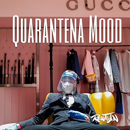 Quarantena Mood [Explicit]
