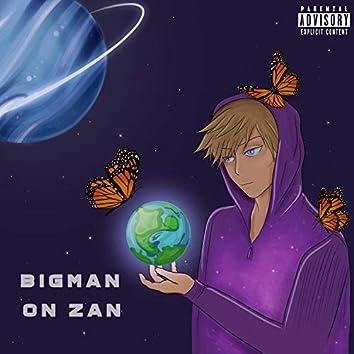 BigMan on Zan