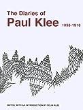 Klee, P: Diaries of Paul Klee, 1898-1918