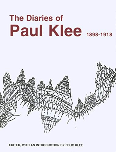 Klee, P: Diaries of Paul Klee, 1898-1918