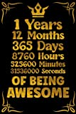 1 Years 12 Months Of Being Awesome: Journal: 1 Years of Being Awesome Limited Edition,1 Years Old Birthday Gift for Men Women youth, Journal Notebook gift for 1 years old Boys and Girls.