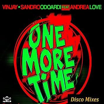One More Time (Disco Mixes)