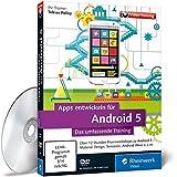 Apps entwickeln für Android 5 - Das umfassende Training - In 12 Stunden zum Android-Entwickler - Till Klocke