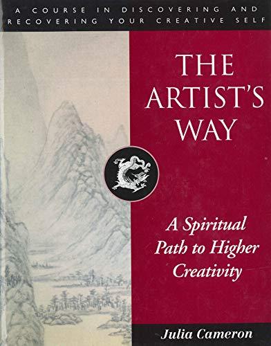 The Artist's Way: A Spiritual Path to Higher Creativity (English Edition)
