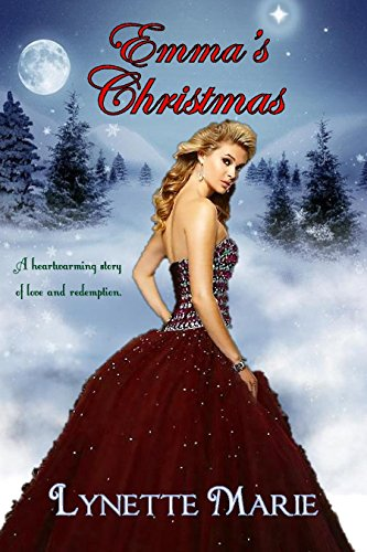 Emma's Christmas: A heartwarming story of love and redemption.