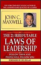 The 21 Irrefutable Law Of Leadership-John C. Maxwell