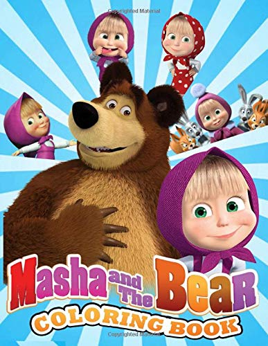Masha And The Bear Coloring Book: Funny And Easy Coloring Books For Kids