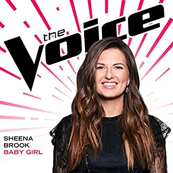 Baby Girl (The Voice Performance)