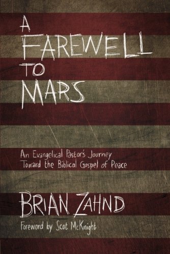 Price comparison product image A Farewell to Mars: An Evangelical Pastor's Journey Toward the Biblical Gospel of Peace