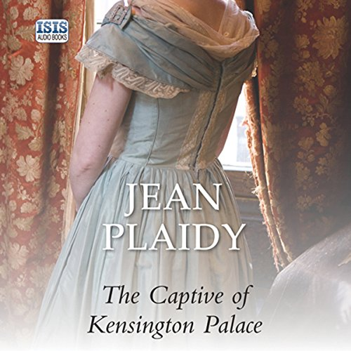 The Captive of Kensington Palace audiobook cover art