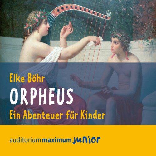 Orpheus. Ein Abenteuer für Kinder Titelbild