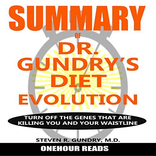 Summary of: Dr. Gundry's Diet Evolution audiobook cover art