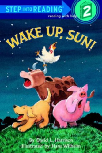 Wake Up, Sun! (Step Into Reading: A Step 1 Book)の詳細を見る