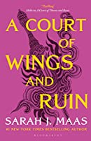 A Court of Wings and Ruin: The #1 bestselling series (A Court of Thorns and Roses)
