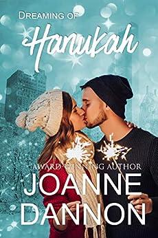 Dreaming of Hanukah: 3 complete, sweet Hanukah romances by [Joanne Dannon]