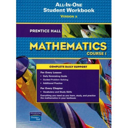 Prentice Hall Mathematics, Course 1: All-in-one Student Workbook, Version A