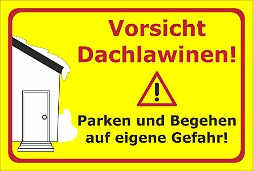 Melis Folienwerkstatt Schild Vorsicht Dachlawinen - 30x20cm - Bohrlöcher - 3mm Hartschaum – 20 VAR S00018-023-C