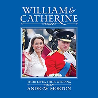 William & Catherine: Their Lives, Their Wedding cover art