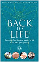 Back to Life: How to unlock your pathway to recovery (when back pain persists)