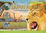 3-D Explorer: Safari Animals: A Journey Through the African Wilderness (3D Explorers)