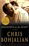 Skeletons at the Feast: A Novel
