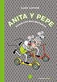 Anita y Pepe 2: Resuelven más misterios (Reservoir Kids)