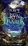 A Journey Into Dreams (The Last of Ryn Dvarek Book 1)