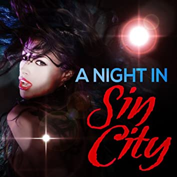 A Night in Sin City