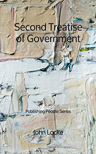 Second Treatise of Government - Publishing People Series