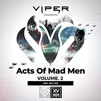 Only Love (Acts of Mad Men, Vol. 2)
