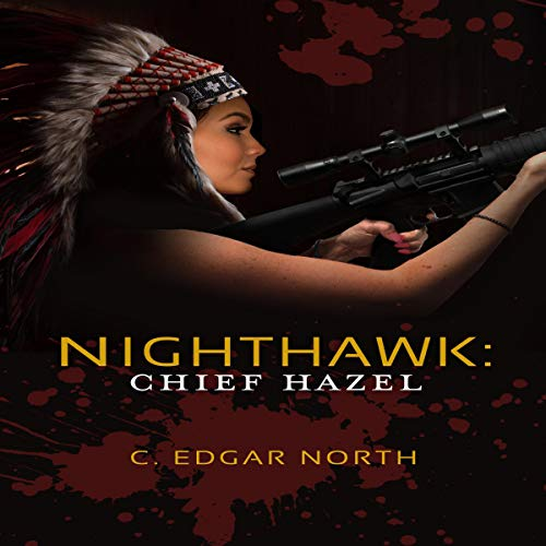 Nighthawk: Chief Hazel audiobook cover art