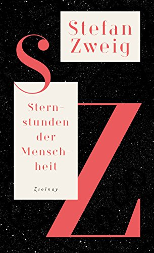 Sternstunden der Menschheit: Historische Miniaturen,Salzburger Ausgabe Bd.1