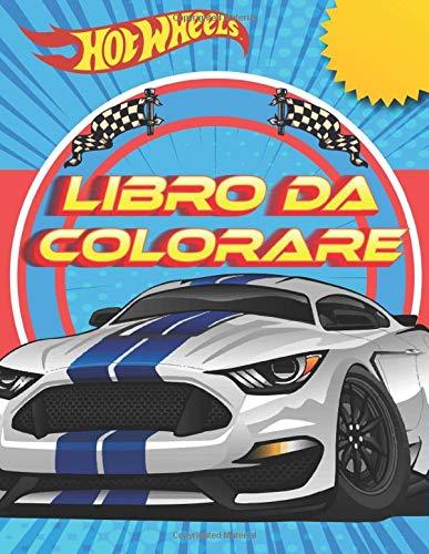 Hot Wheels Libro Da Colorare: Belle illustrazioni libro da colorare - Hot Wheels