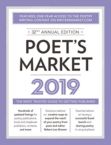 Download Poet's Market 2019: The Most Trusted Guide for Publishing Poetry 1440354391